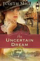 Uncertain Dream, An