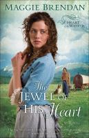 The Jewel Of His Heart: Heart Of The West Series, Book 2