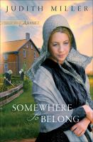 Somewhere to Belong : Daughters of Amana