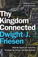 Thy Kingdom Connected