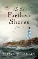 To the Farthest Shores