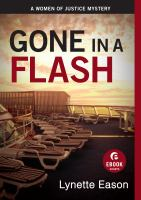 Gone In A Flash A Women Of Justice Story.