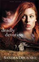 Deadly Devotion