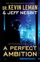 A Perfect Ambition (The Worthington Destiny Book #1)