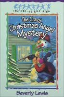 The Crazy Christmas Angel Mystery