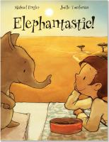 Elephantastic!