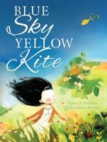 Blue Sky Yellow Kite