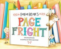 Papa Bear's Page Fright