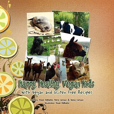 Cover image for Happy, Healthy, Vegan Kids