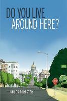 Do You Live Around Here?
