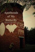 Apotheosis of My Butterfly