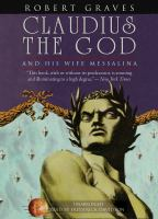 Claudius the God and His Wife Messalina