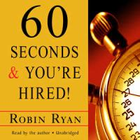 60 Seconds & You're Hired!