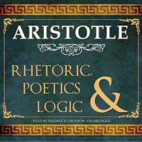 Logic, Poetics, and Rhetoric
