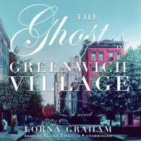 The Ghost of Greenwich Villiage