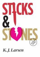 Sticks & Stonest