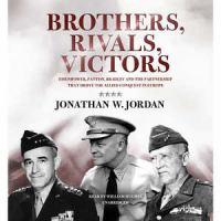 Brothers, Rivals, Victors