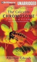 The Calcutta Chromosome