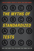 The Myths of Standardized Tests