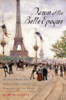Dawn of the Belle époque
