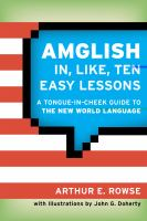 Amglish In, Like, Ten Easy Lessons