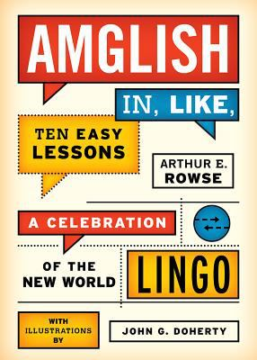 Cover image for Amglish In, Like, Ten Easy Lessons