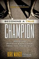 Becoming A True Champion