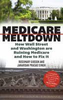 Medicare Meltdown