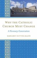 Why the Catholic Church Must Change
