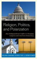 Religion, Politics, and Polarization