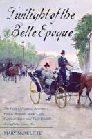 Twilight of the Belle Epoque