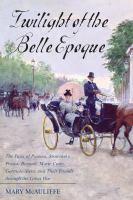 Twilight of the Belle Epoque