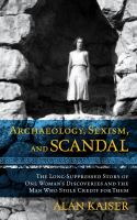 Archaeology, Sexism, and Scandal