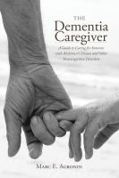 The Dementia Caregiver