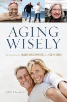 Aging Wisely