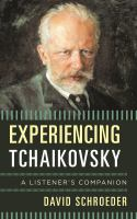 Experiencing Tchaikovsky