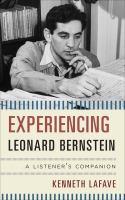 Experiencing Leonard Bernstein