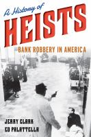 A History of Heists