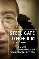 Steel Gate to Freedom