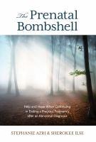 The Prenatal Bombshell