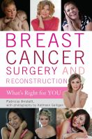 Breast Cancer Surgery and Reconstruction