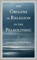The Origins of Religion in the Paleolithic