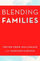 Blending families : merging households with kids 8-18
