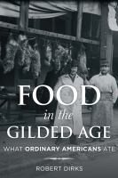 Food in the Gilded Age