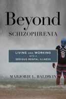 Beyond Schizophrenia