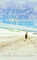 Lightness of Body and Mind