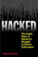 The Inside Story of America's Struggle to Secure Cyberspace