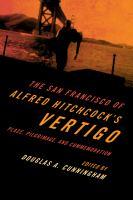 The San Francisco of Alfred Hitchcock's Vertigo