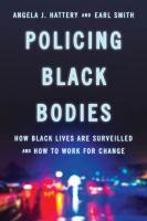 Policing Black Bodies