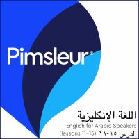 Pimsleur english for arabic speakers level 1 lessons 11-15 mp3